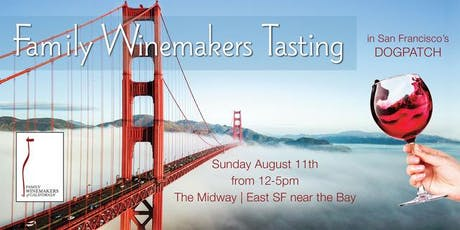 Family Winemakers of CA 2019 SF Volunteers tickets
