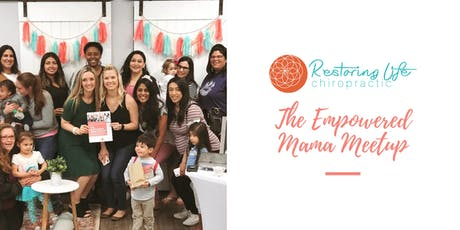 The Empowered Mama Meetup tickets