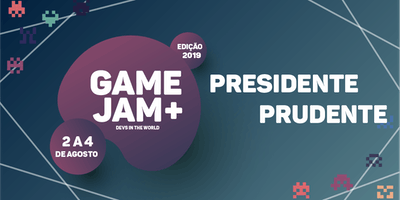 Game Jam + 2019 (Presidente Prudente)