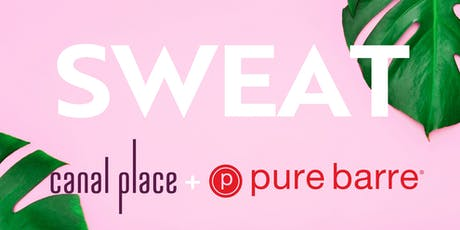 Summer Sweat with Pure Barre at Canal Place tickets
