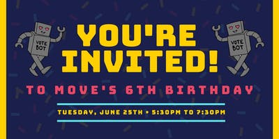 MOVE's 6th Birthday Celebration!