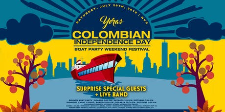 COLOMBIAN INDEPENCE DAY BRUNCH YACHT  PARTY CRUISE  tickets