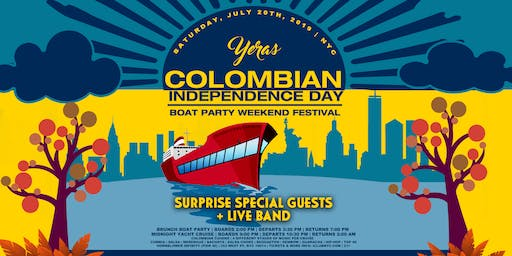 COLOMBIAN INDEPENDENCE DAY  YACHT  PARTY CRUISE /  INFINITY