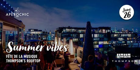 Summer Vibes - Thompson Rooftop tickets