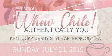 """2nd Edition """"Whew Chile"""" - Authentically You tickets"""