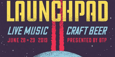 Beyond the Pale Presents - Launchpad - Music Festival - June 29th tickets