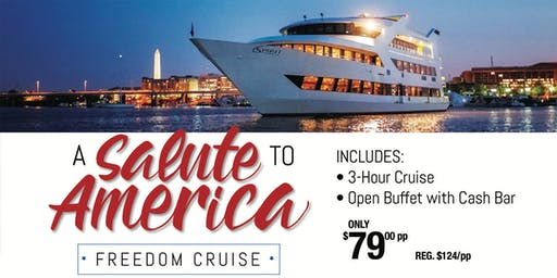 A Salute to America Freedom Cruise