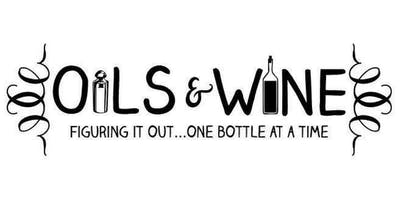 Oils and Wine - Figuring it Out One Bottle at a Time - Libertyville