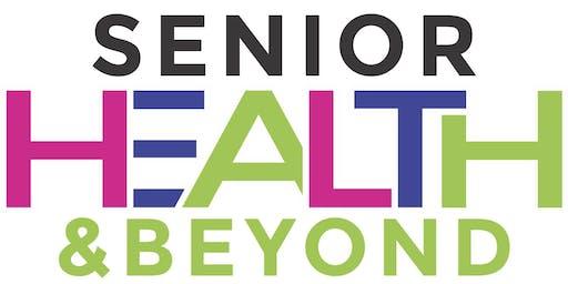 Senior Health and Beyond Expo