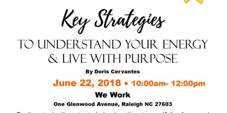 Key Strategies to Understand your Energy & Live with Purpose tickets