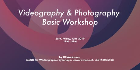 Videography & Photography Workshop for Beginners tickets
