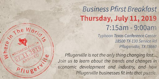 Business Pfirst - Where in the World is Pflugerville?