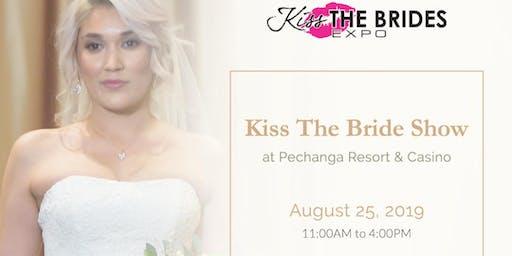 Kiss The Bride Show at Pechanga Resort & Casino