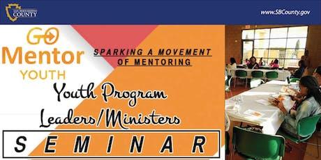 GO Mentor Youth Seminar- Rancho Cucamonga tickets
