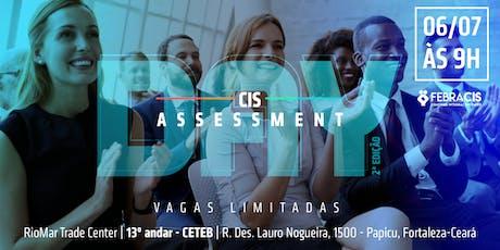 [FORTALEZA/CE] CIS Assessment Day - 2ª Edição - 06/07/2019 ingressos