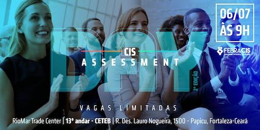 [FORTALEZA/CE] CIS Assessment Day - 2ª Edição - 06/07/2019