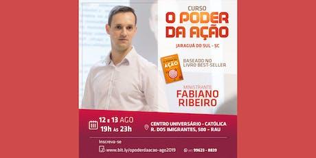 Curso O Poder da Ação - Jaraguá do Sul - 12 e 13/08/2019 ingressos