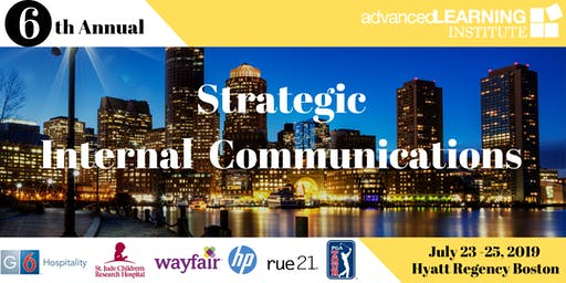 6th Annual Strategic Internal Communications--East Coast