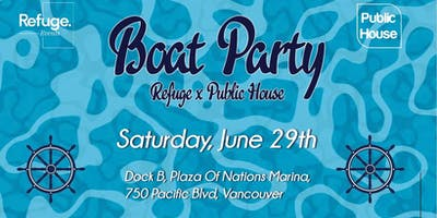 Public House X Refuge Events Boat Party