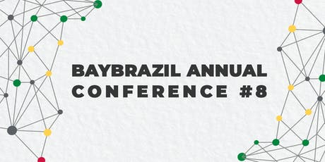 BayBrazil Annual Conference #8 tickets