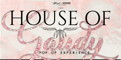 House of Gaudy POP UP EXPERIENCE