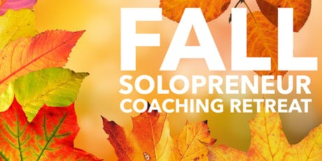 Fall Solopreneur Coaching Retreat tickets