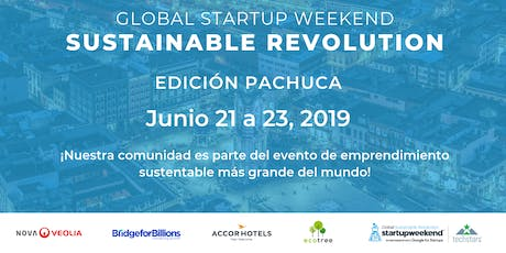 Techstars Global Startup Weekend Sustainable Revolution Pachuca boletos