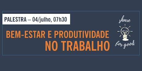 [PALESTRA] Bem-estar e produtividade no trabalho ingressos