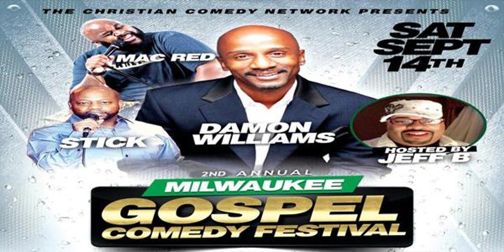 2nd Annual Milwaukee Gospel Comedy Festival