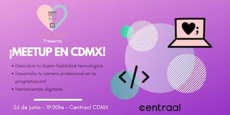 ¡Primer meetup de Tech Quiero en CDMX! boletos
