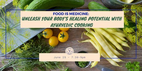 FOOD IS MEDICINE: Unleash your body's healing potential with Ayurveda tickets