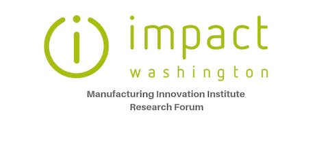 Manufacturing Innovation Institute Research Forum | Tri-Cities, Kennewick tickets