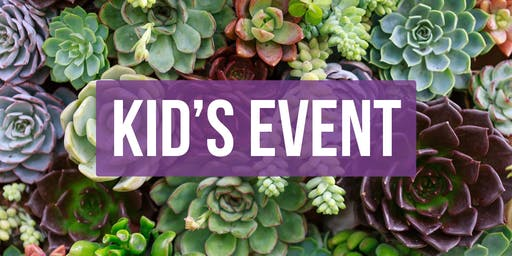 Kid's Event: Fairy Garden Starter