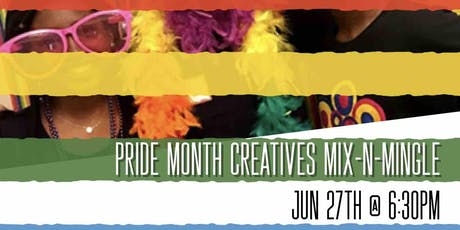 Pride Month Creatives Mix-n-Mingle! tickets