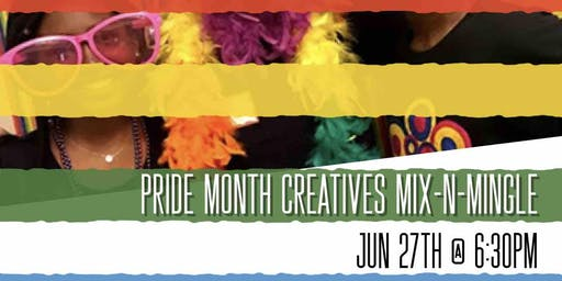 Pride Month Creatives Mix-n-Mingle!