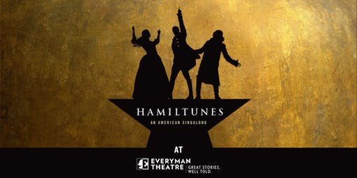 HAMILTUNES at Everyman!