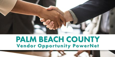 Palm Beach County-Area Vendor Opportunity PowerNet tickets