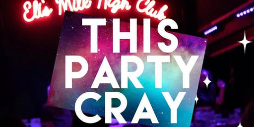 This Party Cray