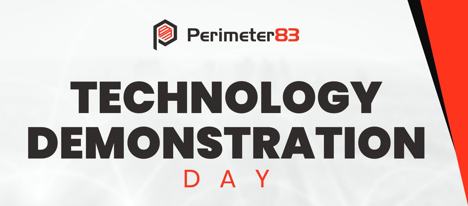 Perimeter83 Technology Demonstration Day