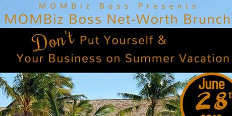 MOMBIZ BOSS Net-Worth Brunch tickets
