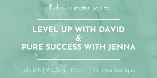 Level Up with David & Pure Success with Jenna