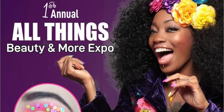 All Things Beauty & More Expo 2019 tickets