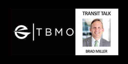 TBMO Transit Talk - Brad Miller, PSTA