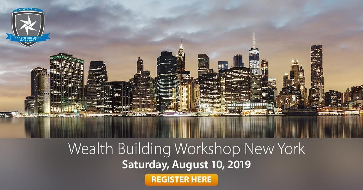 Wealth Building Workshop - New York, NY