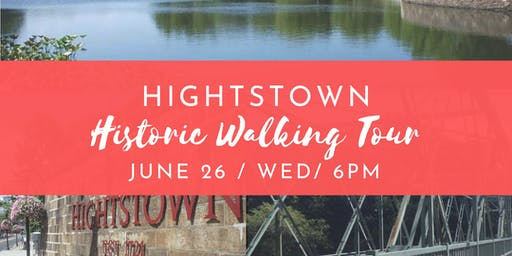 Hightstown Historic Walking Tour - June 26