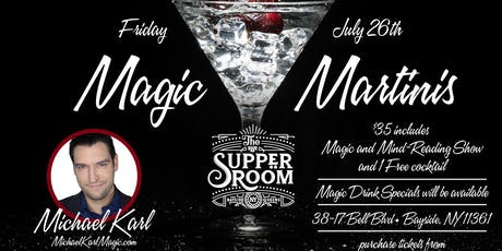 Magic and Martinis  tickets