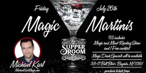 Magic and Martinis