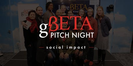 gBETA Pitch Night  Social Impact Spring 2019 tickets