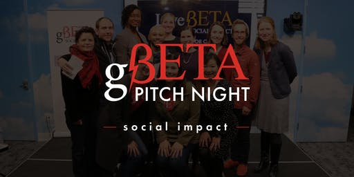gBETA Pitch Night  Social Impact Spring 2019