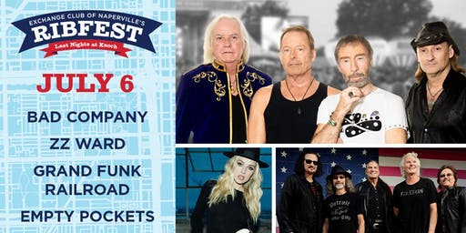 Bad Company, ZZ Ward, Grand Funk Railroad, & The Empty Pockets July 6th Naperville's Ribfest